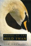 Waters of the Wild Swan - Jim Crumley