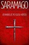Jevanđelje po Isusu Hristu - José Saramago, Žoze Saramago, Dejan Tiago Stanković