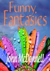 Funny Fantasies - John McDonnell