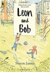 Leon and Bob - Simon James, Simon James