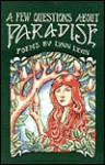 Few Questions about Paradise - Lynn Levin