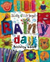 Sticky Little Fingers: Rainy Day Activity Book - Kate Toms