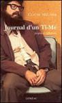 Journal d'un Ti-Mé: propos et réflexions - Claude Meunier