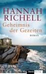 Geheimnis der Gezeiten - Hannah Richell, Christiane Burkhardt