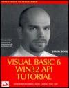 Visual Basic 6 Win 32 API Tut Orial - Jason Bock