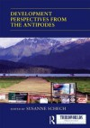 Development Perspectives from the Antipodes - Susanne Schech