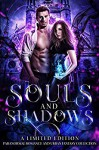 Souls and Shadows - Angelique Armae, Jenny Foster, Julie Kramer, Sharon Ashwood, Michele Barrow-Belisle, Lori Titus, Heather Marie Adkins, Rebecca Hamilton, Normandie Alleman, Claire Davon, McKayla Schutt, Bella Andrews, Sabrina Ramoth, Cora Kenborn, Dani René, Tamar Sloan, Adrienne Blake,
