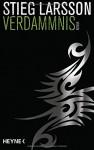 Verdammnis: Die Millennium-Trilogie 2 - Roman - Stieg Larsson, Wibke Kuhn