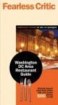 Fearless Critic Washington DC Area Restaurant Guide - Robin Goldstein