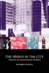 Sphinx in the City - Elizabeth Wilson