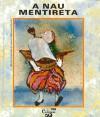 A Nau Mentireta - Luísa Ducla Soares