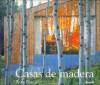 Casas de Madera - Ruth Slavid