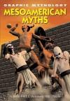 Mesoamerican Myths - David West, Kate Newport