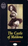 The Castle Of Maldona - Yolanda Celbridge