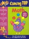 Coming Top Math: Ages 4-5 [With Stickers] - Jill Jones