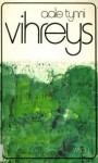 Vihreys - Aale Tynni