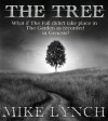 The Tree - Mike Lynch