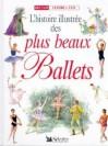 L'histoire Illustrée des plus beaux ballets - Barbara Newman, Gill Tomblin, Darcey Bussell