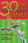 30 Amazing Australian Animals - Christopher Cheng, Gregory Rogers