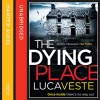 The Dying Place - Luca Veste, Jonathan Keeble