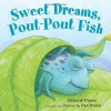 Sweet Dreams, Pout-Pout Fish - Deborah Diesen