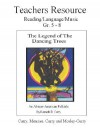 The Legend of the Dancing Trees, Teachers Resource - Kenneth Curry, Robert Curry, Gladys Menzies