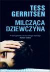 Milcząca dziewczyna - Tess Gerritsen, Anna Jęczmyk