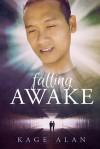 Falling Awake - Kage Alan