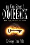 You Can Stage a Comeback - N. George George Utuk