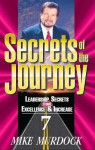 Secrets of the Journey, Volume 7 - Mike Murdock
