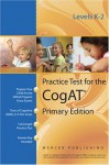 Practice Test for the Cognitive Abilities Test CogAT® Primary Edition (Levels K - 2) - Mercer Publishing