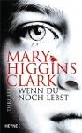 Wenn du noch lebst - Karl-Heinz Ebnet, Mary Higgins Clark