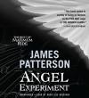 The Angel Experiment: A Maximum Ride Novel - James Patterson, Kasey Lee Huizinga