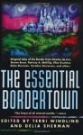 The Essential Bordertown (Borderlands) Paperback - July 8, 1999 - Terri Windling