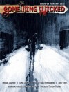 Something Wicked #18 (February2012) (Something Wicked SF & Horror Magazine) - David McCool, Thomas Carl Sweterlitsch, Summer Hanford, van Heerden, Deon, Nick Wood, Mark Sykes, Vianne Venter, Joe Vaz