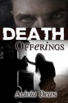 Death Offerings (The Northland Crime Chronicles Book 2) - Alicia Dean