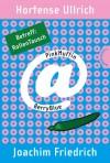 PinkMuffin@BerryBlue. Betreff: RollenTausch (PinkMuffin@BerryBlue #6) - Hortense Ullrich, Joachim Friedrich