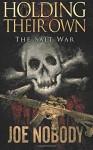 The Salt War (Holding Their Own) (Volume 9) - Joe Nobody, E.T. Ivester, D. Allen