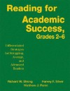 Reading for Academic Success, Grades 2-6 - Richard W. Strong, Harvey F. Silver, Matthew J. Perini
