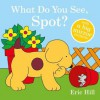 What Do You See, Spot? - Eric Hill