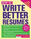 How to Write Better Resumes - Gene Corwin, Adele Lewis, Gary Joseph Grappo