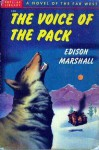 The Voice of the Pack - Edison Marshall
