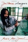 Jailhouse Lawyers: Prisoners Defending Prisoners v. the USA - Mumia Abu-Jamal, Angela Y. Davis