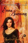 Enna Burning - Shannon Hale