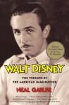 Walt Disney: The Triumph of the American Imagination - Neal Gabler