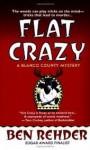 Flat Crazy - Ben Rehder