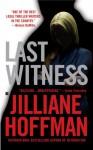 Last Witness - Jilliane Hoffman