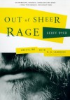 Out of Sheer Rage: Wrestling With D.H. Lawrence - Geoff Dyer
