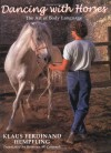 Dancing with Horses - Klaus Ferdinand Hempfling, Kristina McCormack