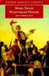 Pudd'nhead Wilson and Other Tales (World's Classics) - Mark Twain, R.D. Gooder